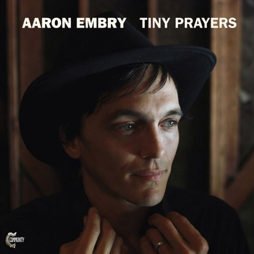 Aaron Embry: Tiny Prayers