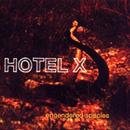 Hotel X: Engendered Species LP