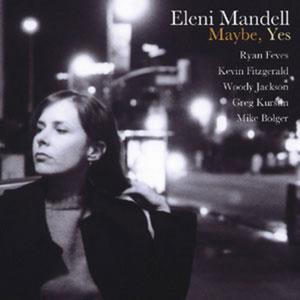 Eleni Mandell: Maybe Yes EP